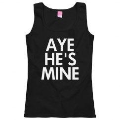 Aye He's Mine. Got It?