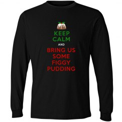 Keep Calm Figgy Pudding