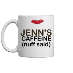 Jenn's Caffeine Mug