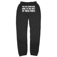 Thanksgiving Fat Pants