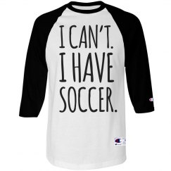 I Can't I Have Soccer