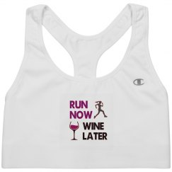 Run now wine later.