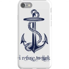 Refuse To Sink Anchor