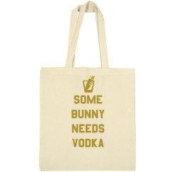 Some Bunny Needs Vodka
