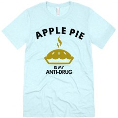 Apple Pie is my Anti-Drug