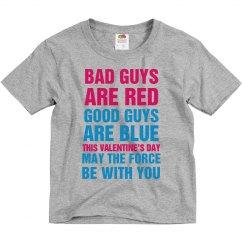 Grey Bad Guys Are Red Valentine's
