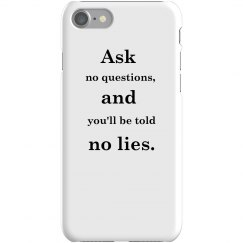 No Lies iPhone Cases
