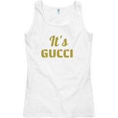 It's Gucci Tank