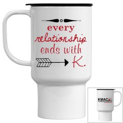 Travel Mug - ends with K.