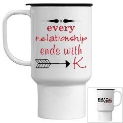 Travel Mug - ends with K.