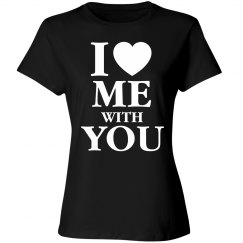 I Love Me With You