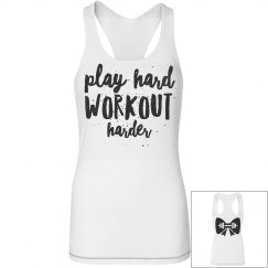 Play Hard Workout Harder Tank