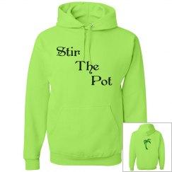 """Stir The Pot"" Hoodie"