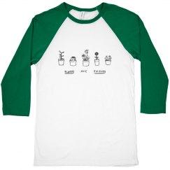 'plants are friends' shirt