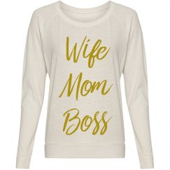 Wife Mom Boss Woman's Long Sleeve Pullover