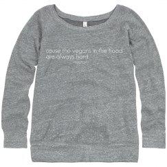 in the hood... sweatshirt