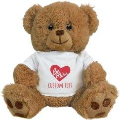 Custom Be Mine Bear