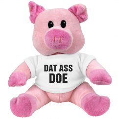 Dat Ass Doe Cute Valentine's Pig