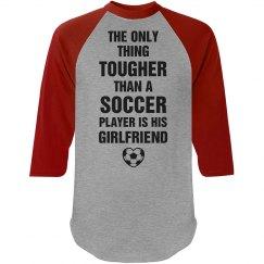 One tough soccer girlfriend