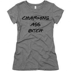 Charming Ass Bitch
