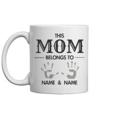 This Mom Belongs To Mothers Day