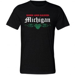 Born and Raised Michigan
