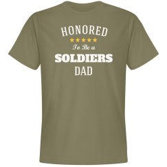 Honored to be soldiers dad