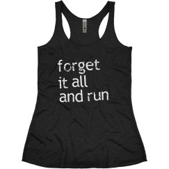 Forget It and Run