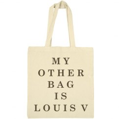 My Other Louis V Bag