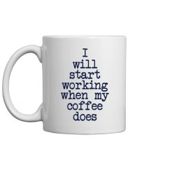 I will start working...