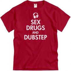 Sex Drugs & Dubstep