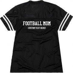 Football Mom Spirit Custom Text