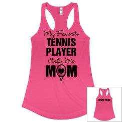 My Favorite Tennis Player Mom Gear