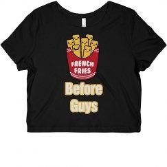 Fries Before Guys CropTop