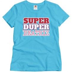 Super Duper Beatriz