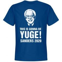 Bernie Sanders YUGE 2016