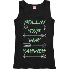 Rollin Your Way Yahweh Faith Tee