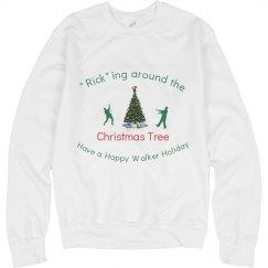 """Rick""ing around Christmas Tree Sweatshirt"
