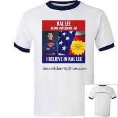 I Believe in Kal - Red