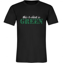 This T-Shirt Is Green
