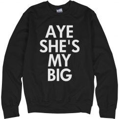 Aye She's My Big