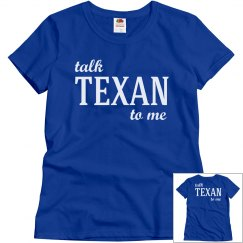 Talk texan to me