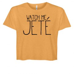 Watch Me Jeté Ballet BFF Crop