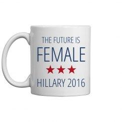 Hillary 2016 Mug Future Female