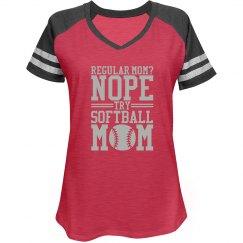 Not Regular Try Softball Mom