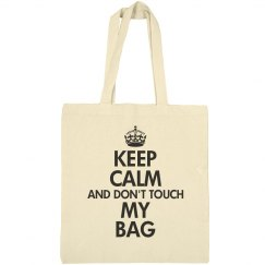Don't touch my bag