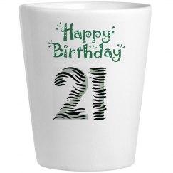 Happy 21ST Birthday Shots Glass