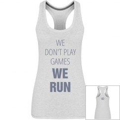 No Games We Run