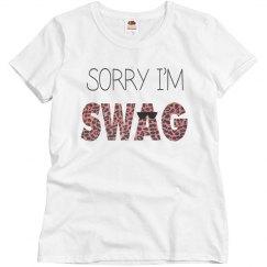 Sorry I'm Swag