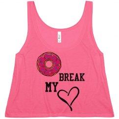 """""""Doughnut"""" Break My Heart"""